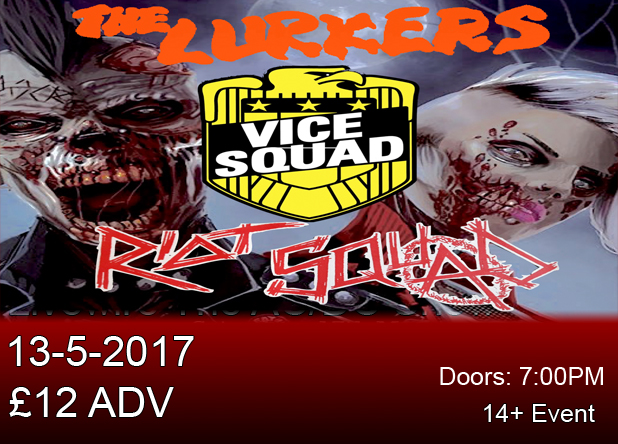 The Lurkers, Vice Squad and Riot Squad
